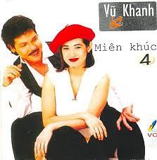 Miên Khúc - CD4 - Vũ Khanh,Ý Lan