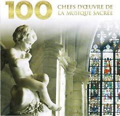 100 Chefs d'Oeuvre De La Musique Sacrée CD 6 No. 1