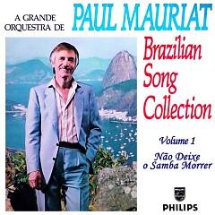Brazilian Song Collection Volume 1 - Nao Deixe O Samba Morrer