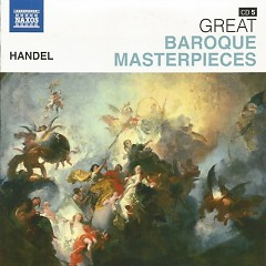 Naxos 25th Anniversary The Great Classics Box #8 - CD 5 Handel - Water & Fireworks Music (No. 2) - Various Artists