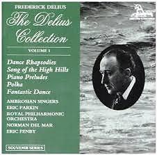 The Delius Collection (No. 1) - Frederick Delius,Royal Philharmonic Orchestra
