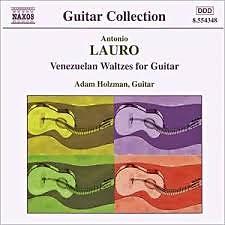 Lauro - Venezuelan Waltzes For Guitar (No. 1) - Adam Holzman