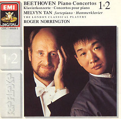 Beethoven Piano Concertos 1 & 2 (No. 2) - Melvyn Tan,Roger Norrington,London Classical Players