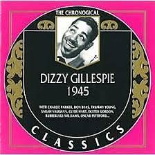 Dizzy Gillespie - 1945 (No. 2) - Dizzy Gillespie