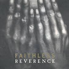 Reverence - Faithless