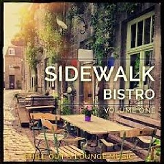 Sidewalk Bistro Vol 1 (CD 1)