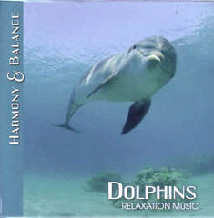 Harmony & Balance - Relaxation Music - Dolphins