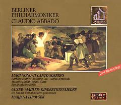 Luigi Nono - Il Canto Sospeso; Gustav Mahler - Kindertotenlieder (No. 2) - Claudio Abbado