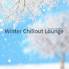Winter Chillout Lounge The Xmas Edition (No. 2)