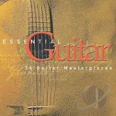 Essential Guitar - 34 Guitar Masterpieces CD 2 (No. 1)