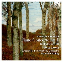 Johannes Brahms - Piano Concerto No. 1; Ballades Op. 10