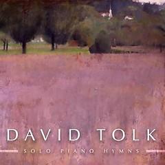 Solo Piano Hymns - David Tolk