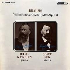 Brahms - Violin Sonatas Op. 78, 100, 108
