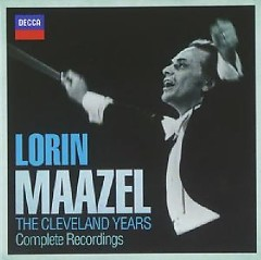 Lorin Maazel - The Cleveland Years Complete Recordings CD 10 - Lorin Maazel, Various Artists
