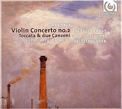 Martinu - Violin Concerto No. 2; Toccata & Due Canzoni