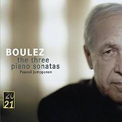 Boulez - The Three Piano Sonatas