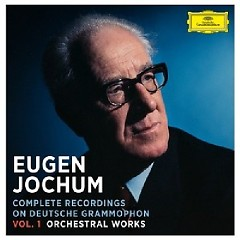 Eugen Jochum - Complete Recordings On Deutsche Grammophon Vol. 1 Orchestral Works CD 39 - Eugen Jochum, Bavarian Radio Symphony Orchestra