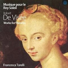Musique Pour le Roy Soleil, Robert de Visee, Works For Theorbo (No. 2)