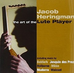 The Art Of The Lute Player (No. 1) - Jacob Heringman