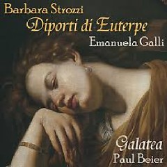 Barbara Strozzi - Diporti di Euterpe