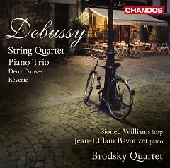 Debussy - String Quartet; Piano Trio; Deux Danses; Rêverie