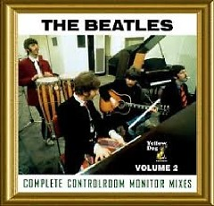 The Complete Controlroom Monitor Mixes Vol. 2 CD 2 (No. 2) - The Beatles