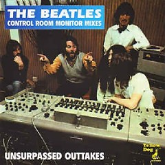 The Complete Controlroom Monitor Mixes Volume 3 - Unsurpassed Outtakes - The Beatles