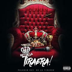 Rey De La Tiraera (Single)