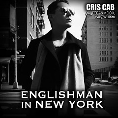 Englishman In New-York (Single) - Cris Cab