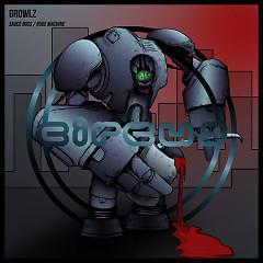 Sauce Boss / Rude Machine (Single) - Growlz