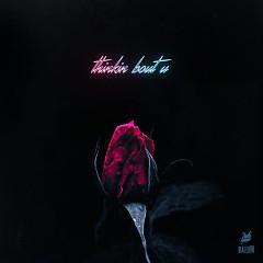 Thinkin Bout U (Single)