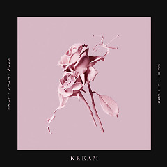 Know This Love (Single) - KREAM