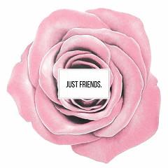 Just Friends. (Single)