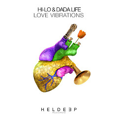 Love Vibrations (Single) - HI-LO, Dada Life