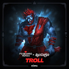 Troll (Single) - Pegboard Nerds, RaceCarBed