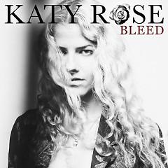 Bleed (Single) - Katy Rose