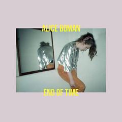 End Of Time (Single) - Alice Boman
