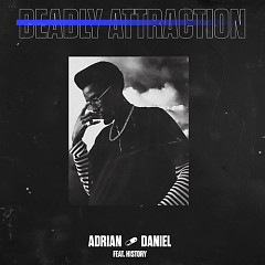 Deadly Attraction (Remix) - Adrian Daniel