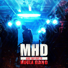 Afro Trap, Pt. 10 (Moula Gang) (Single) - MHD