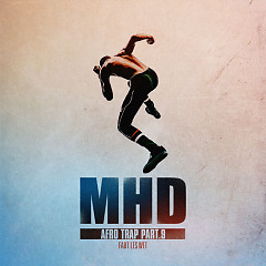 Afro Trap Pt. 9 (Faut Les Wet) (Single) - MHD