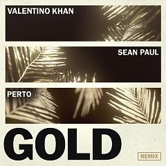 Gold (Perto Remix) - Valentino Khan