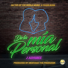 De la Mia Personal (Single) - J Alvarez