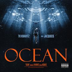 Ocean (Single) - Tk Kravitz