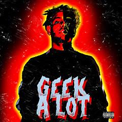 Geek A Lot (Single) - Smokepurpp