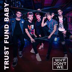 Trust Fund Baby (Single)