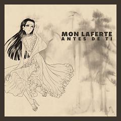 Antes De Ti (Single) - Mon Laferte