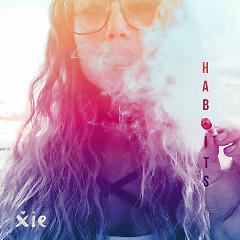 Habits (Single) - Xie