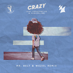 Crazy (Mr. Belt & Wezol Remix)