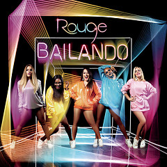 Bailando (Single) - Rouge