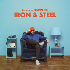Iron & Steel (Single) - Quinn XCII